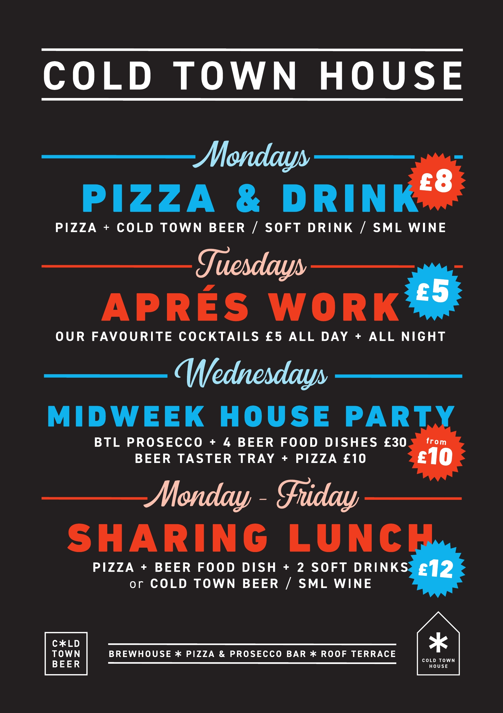 Daily Offers at Cold Town House